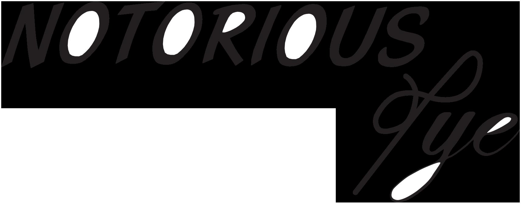 NOTORIOUS Tye